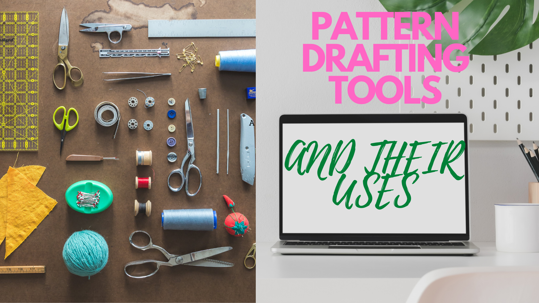 PATTERN DRAFTING.PATTERN DRAFTING TOOLS AND THEIR FUNCTIONS